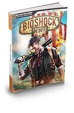 Bioshock Infinite Signature Series Guide de BradyGames