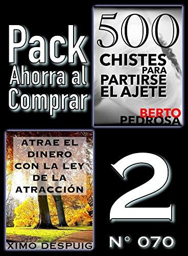 Pack Ahorra al Comprar 2 (Nº 070): Atrae el dinero con la ley de la atracción & 500 Chistes para partirse el ajete por Ximo Despuig