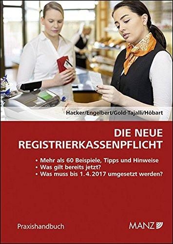 Die neue Registrierkassenpflicht (Praxishandbuch)
