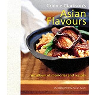 Connie Clarkson's Asian Flavours by Connie Clarkson (2002-11-22)