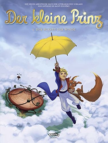 Der kleine Prinz 1: Der Planet der Winde (Comic)