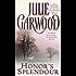 Honor's Splendour (English Edition)