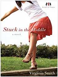 Stuck in the Middle (Thorndike Christian Fiction) by Virginia Smith (2010-06-02)