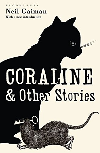 Coraline and Other Stories: The Bloomsbury Phantastics