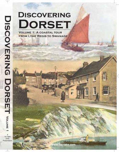Discovering Dorset: Volume 1