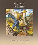 [(Adam and Eve and the Art of Samuel Bak)] [Other Lawrence L. Langer ] published on (May, 2012)