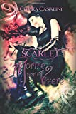 Scarica Libro Scarlet Morire per vivere (PDF,EPUB,MOBI) Online Italiano Gratis