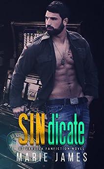 SINdicate: A BT Urruela FanFiction Novel: Cerberus MC Book 1.5 by [James, Marie]