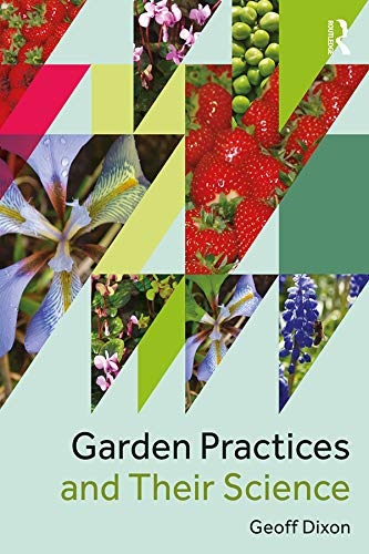 Garden Practices and Their Science (English Edition)