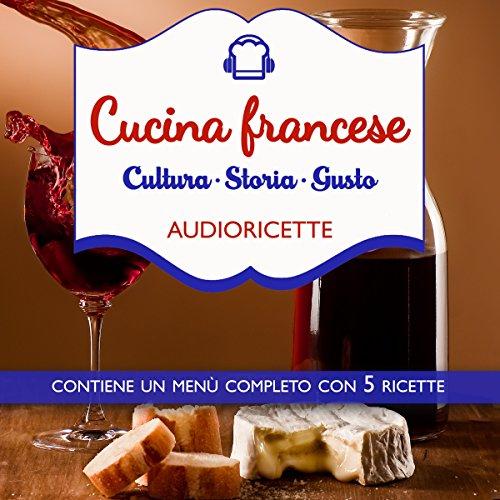 Cucina francese   Andrea Cerutti Berard