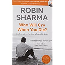 Who Will Cry When You Die?: Meditation for Elite Performers