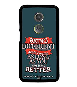 FUSON Being Different Make Better Designer Back Case Cover for Motorola Moto X2 :: Motorola Moto X (2nd Gen)