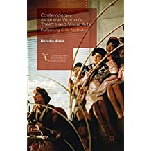 Contemporary Japanese Women's Theatre and Visual Arts: Performing Girls' Aesthetics (Contemporary Performance InterActions)