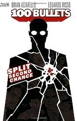 100 Bullets Vol. 2: Split Second Chance