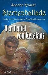 Sternenballade - Liebe und Abenteuer am Ende des Universums: Der Teufel von Kerelaos