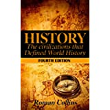 History: The Ancient Civilizations That Defined World History (English Edition)