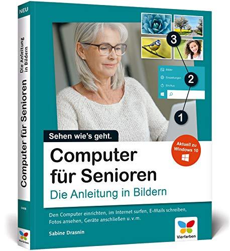 Computer für Senioren: Die Anleitung in Bildern. Schritt für Schritt den PC entdecken (2. Auflage) (Laptop-computer Für Senioren)