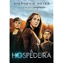 A Hospedeira (Portuguese Edition)