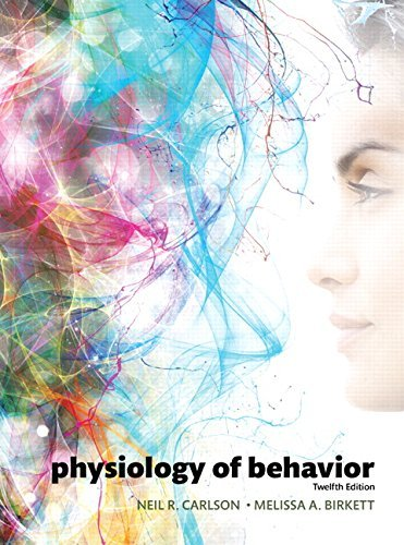 Physiology of Behavior (12th Edition) by Neil R. Carlson (2016-03-04)