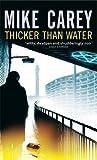 Thicker Than Water: A Felix Castor Novel