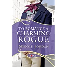 To Romance a Charming Rogue: A Rouge Regency Romance (Courtship Wars Book 4)