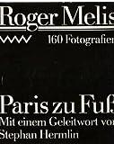 Paris zu Fu?: 160 Fotografien