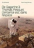 De Gagarine à Thomas Pesquet : L'entente est dans l'espace