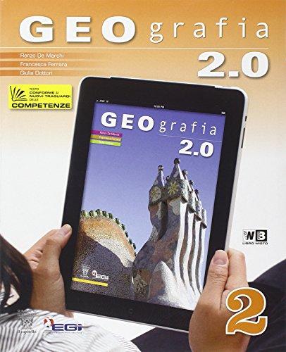 Geografia 2.0. Con espansione online. Per la scuola media