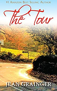 The Tour: A Trip Through Ireland by [Grainger, Jean]