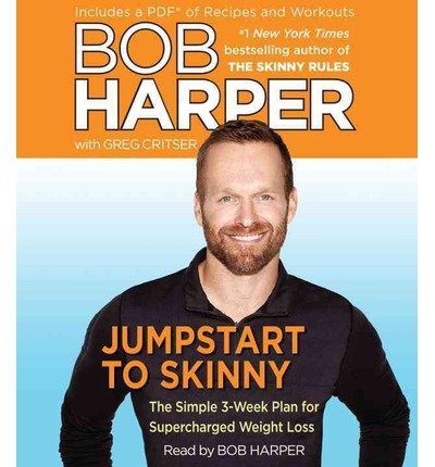 [ JUMPSTART TO SKINNY: THE SIMPLE 3-WEEK PLAN FOR SUPERCHARGED WEIGHT LOSS ] BY Harper, Bob ( AUTHOR )Apr-23-2013 ( Compact Disc )