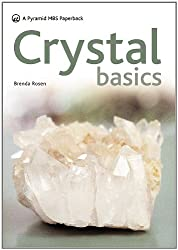 Crystal Basics: How to Use Crystals for Wellbeing and Spiritual Harmony (Pyramid Paperbacks)