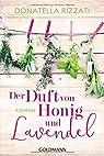Der Duft von Honig und Lavendel par Rizzati