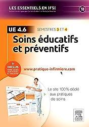 Soins éducatifs et préventifs - UE 4.6: + Inclus votre accès individuel et sélectif à www.pratique-infirmiere.com