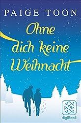 Ohne dich keine Weihnacht: Story (nur als E-Book erhältlich)