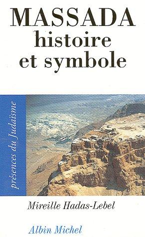 Massada, histoire et symbole