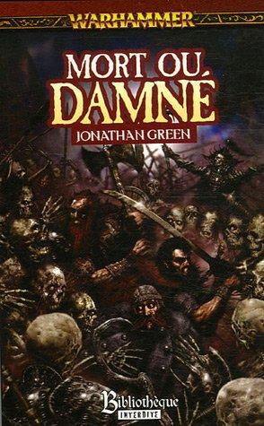 Mort ou damné par Jonathan Green