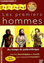 Les premiers hommes : Au temps du paléolithique
