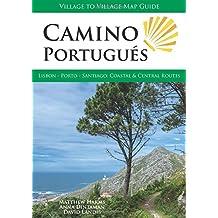 Camino Portugués. Village to Village Press.