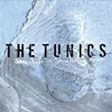 Songtexte von The Tunics - Somewhere in Somebody's Heart