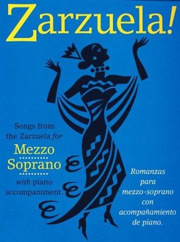 Zarzuela!: Mezzo-Soprano