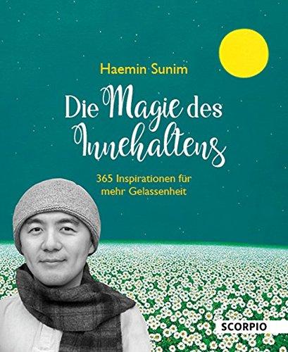 Die Magie des Innehaltens (Tischaufsteller): 365 Inspirationen für mehr Gelassenheit
