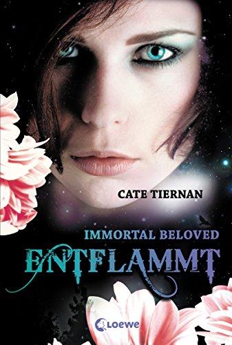 Immortal Beloved 1 - Entflammt