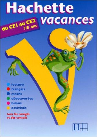 Hachette vacances, tome 3 : du CE1 au CE2