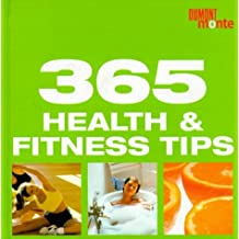 365 Health & Fitness Tips (365 tips a year)