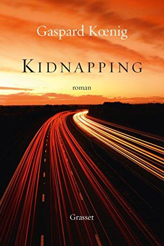 Kidnapping : roman (Littérature Française)