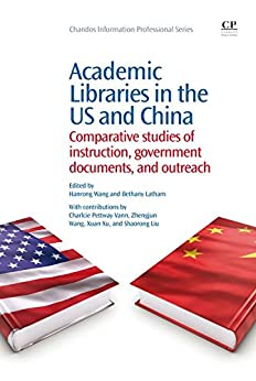 Academic Libraries in the US and China: Comparative