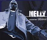 Songtexte von Nelly - Country Grammar