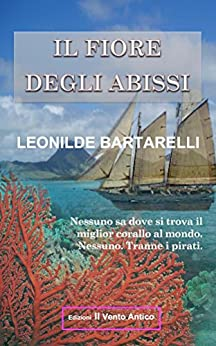 Il Fiore degli Abissi (I Vintage Vol. 1) (Italian Edition) by [Bartarelli, Leonilde]