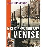 Mes bonnes adresses à Venise