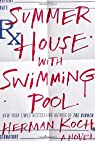 Summer House with Swimming Pool: A Novel par Koch
